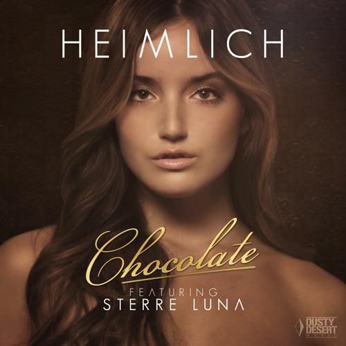 Heimlich feat. Sterra Luna - Chocolate
