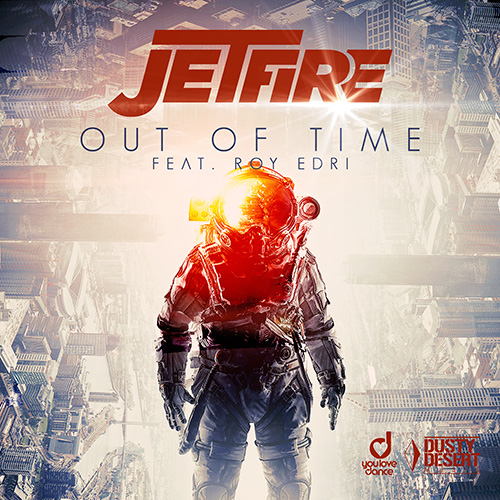 Jetfire feat. Roy Edri - Out Of Time