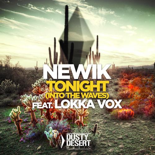 Newik feat Lokka Vox - Tonight Into The Waves