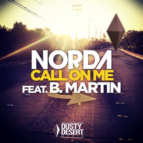 Norda feat B Martin - Call On Me