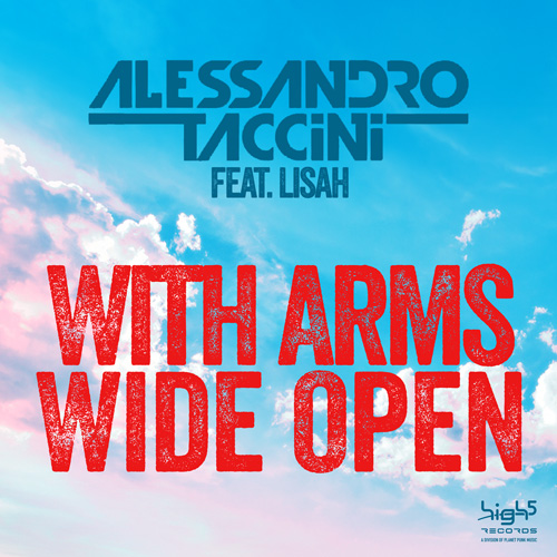 Alessandro Taccini feat Lisah - With Arms Wide Open