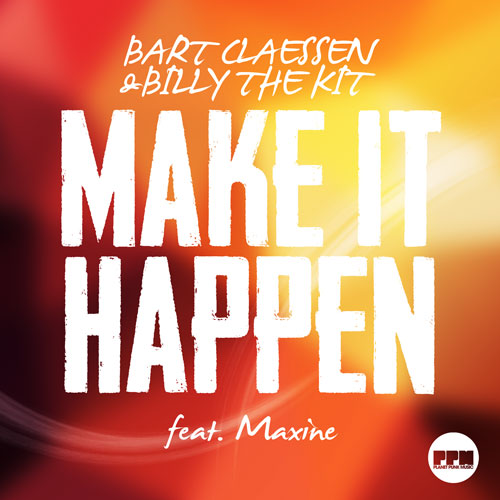 Bart Claessen - Make It Happen