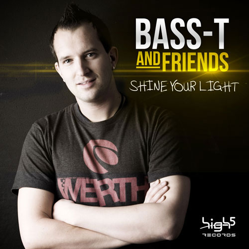 Bass-T and Friends - Shine Your Light