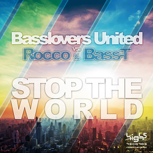 Basslovers United vs Rocco and Bass-T - Stop the World