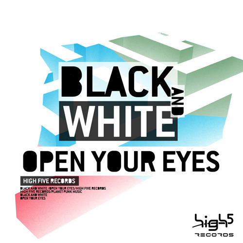 Black & White - Open your Eyes