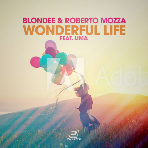 Blondee & Roberto Mozza feat. Lima - Wonderful Life