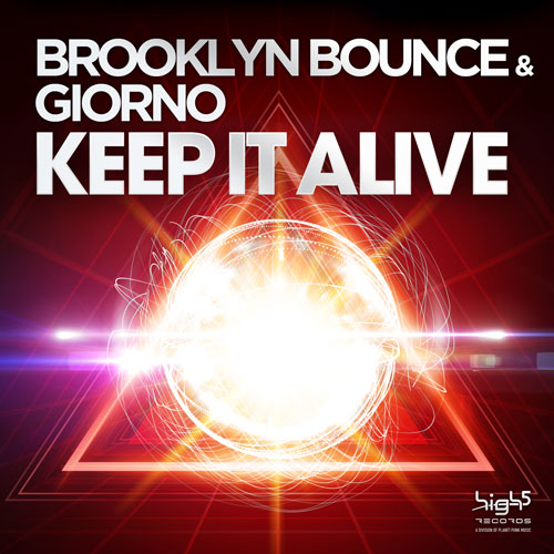 Brooklyn Bounce & Giorno - Keep It Alive