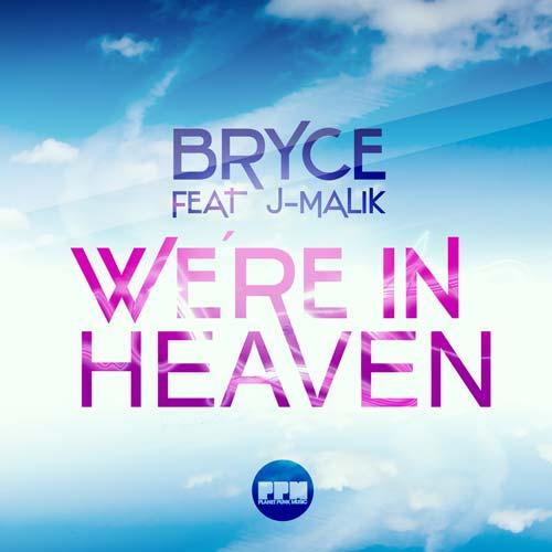 Bryce feat. J-Malik - Heaven