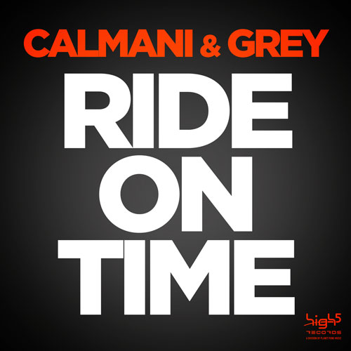 Calmani & Grey - Ride On Time