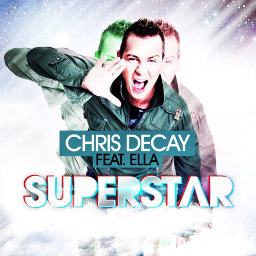 Chris Decay feat. Ella - Superstar