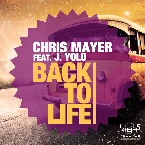 Chris Mayer feat J. Yol - Back to Life
