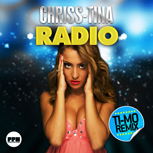 Chriss Tina - Radio Remixes