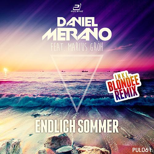 Daniel Merano feat. Marius Gröh - Endlich Sommer