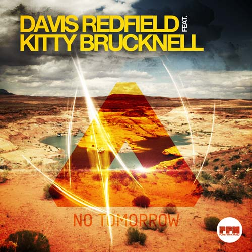 Davis Redfield feat. Kitty Brucknell - No Tomorrow