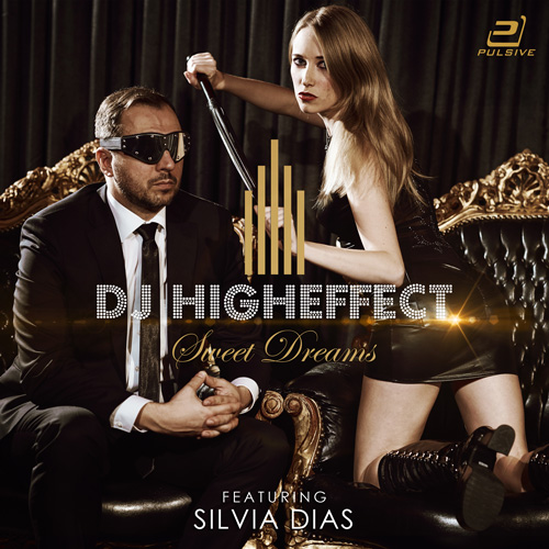 Dj Higheffect feat. Silvia Dias - Sweet Dreams