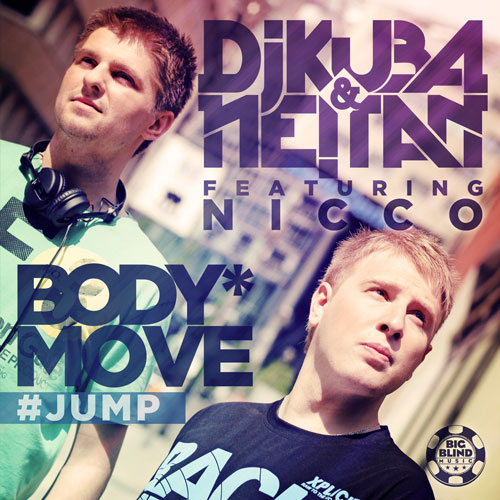 Dj Kuba feat. Netan feat. Nicco - Body Move