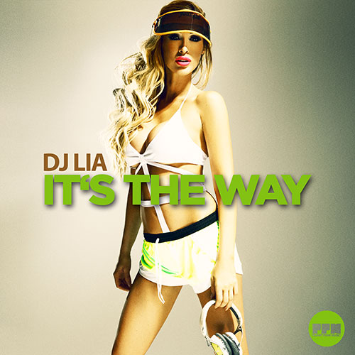 Dj Lia - It`s The Way