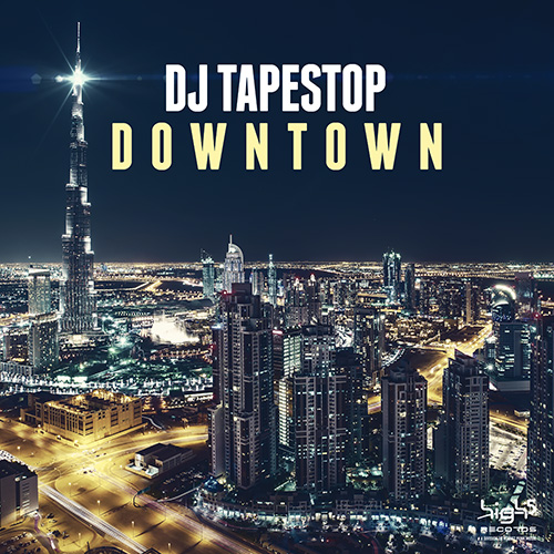 Dj Tapestop - Downtown