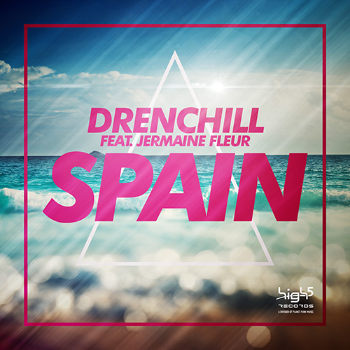 Drenchill feat. Jermain Fleur - Spain