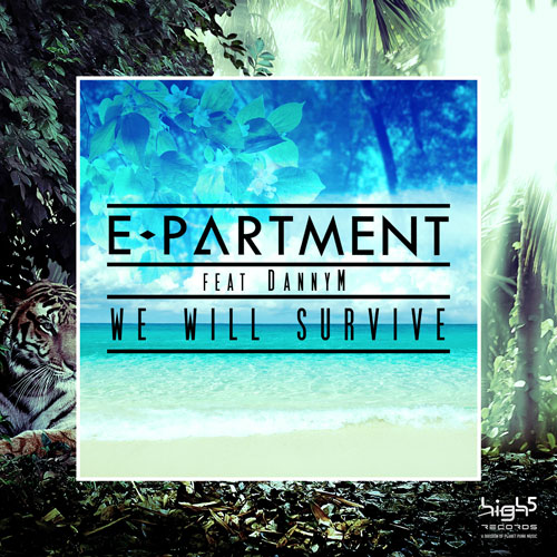 E-Partment feat. DannyM - We Will Survive