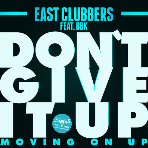 East Clubbers feat. BBK - Don´t give it up