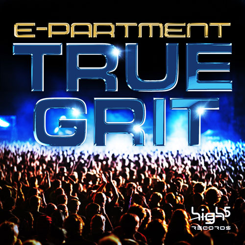 Epartment - True Grit