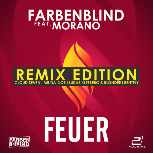 Farbenblind feat. Morano - Feuer Remixes