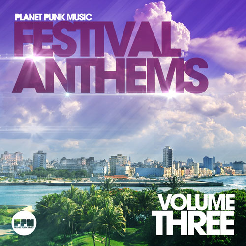 Festival Anthems - Vol. 03