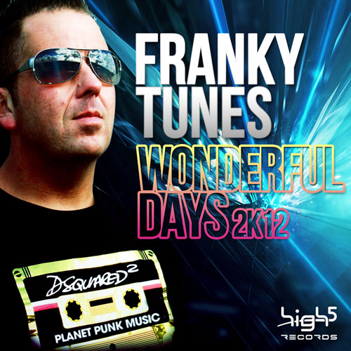Franky Tunes - Wonderful Days 2K12