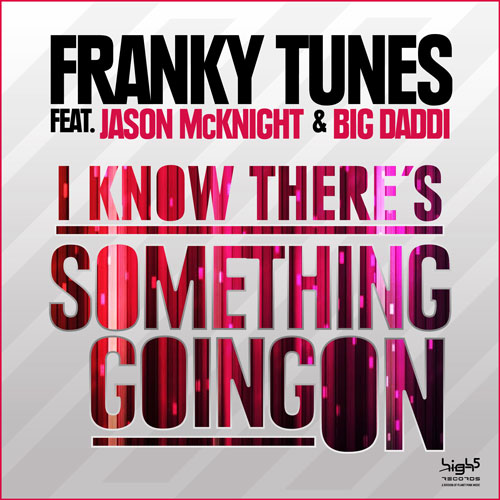 Franky Tunes vs. Jason McKnight & Big Daddi - I Know There is something going on
