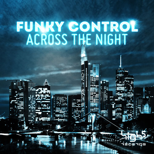 Funky Control - Across The Night