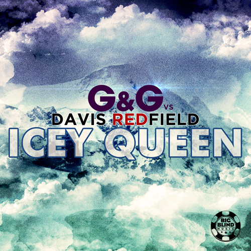 G&G vs. Davis Redfield - Icey Queen