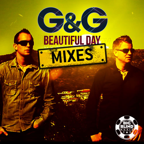 G&G - Beautiful Day (Mixes)