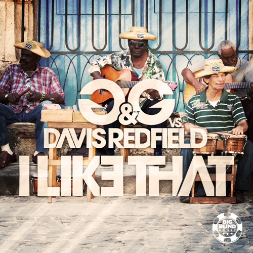 G&G vs. Davis Redfield - I Like That