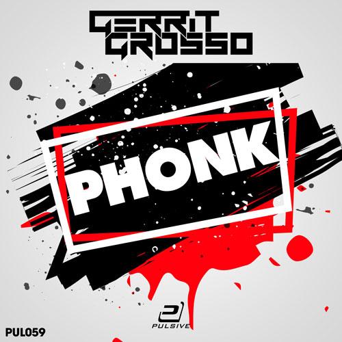 Gerrit Grosso - Phonk