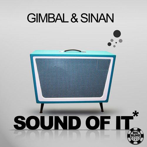 Gimbal & Sinan -Sound of it