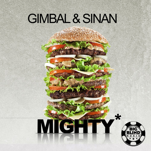 Gimbal & Sinan - Mighty
