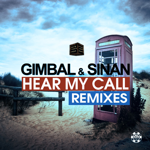 Gimbal & Sinan - Hear My Call