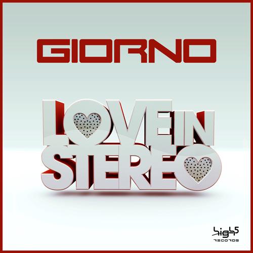 Giorno - Love In Stereo