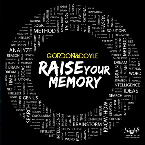 Gordon & Doyle - Raise Your Memory