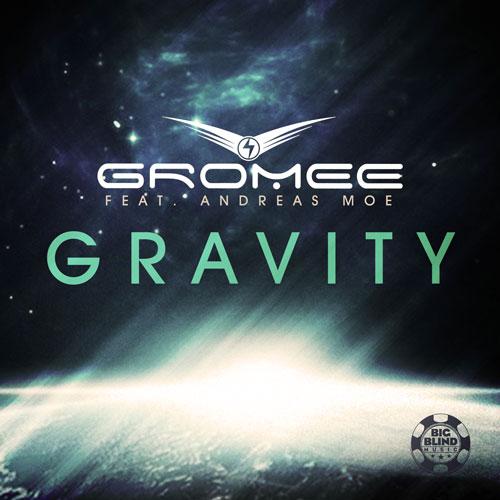 Gromee feat. Andreas Moe - Gravity