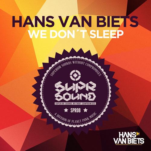 Hans van Biets - We Don't Sleep