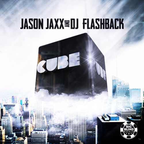 Jason Jaxx and Dj Flashback - Cube