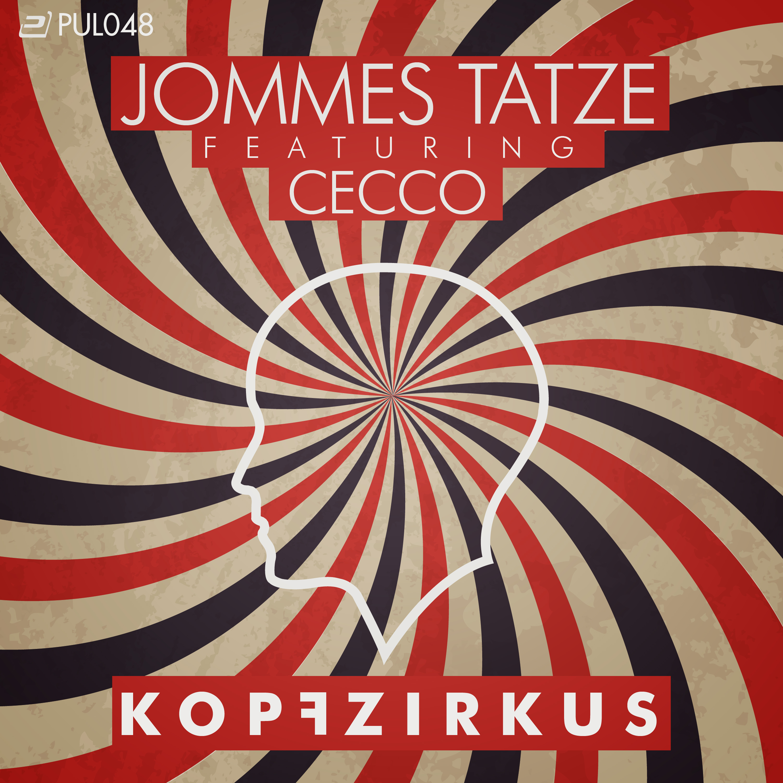 Jommes Tatze feat. Cecco - Kopfzirkus