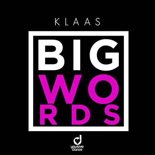 Klaas - Big Words