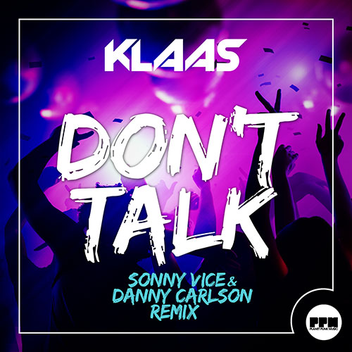 Klaas - Don´t Talk Remixes