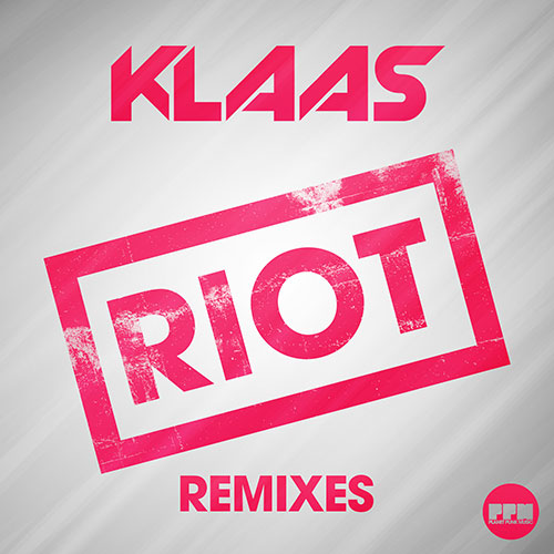 Klaas - Riot Remixes