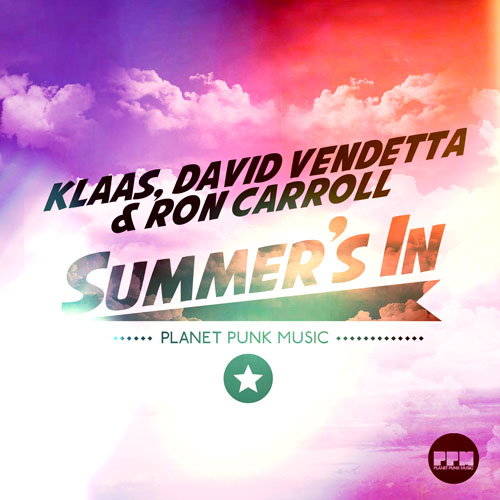 Klaas, David Vendetta & Ron Carroll - Summers In