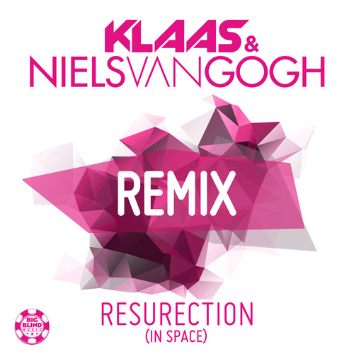 Klaas & Niels van Gogh - Resurrection (in Space) Remixes