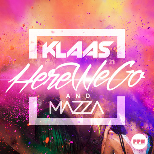 Klass & Mazza - Here We Go